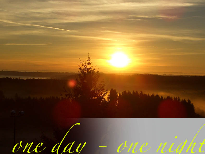 One Day - One Night